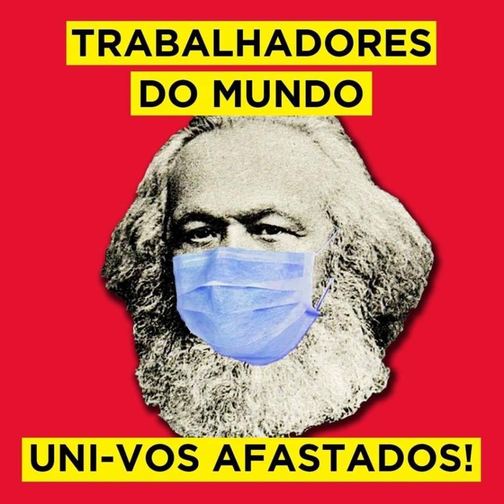 Resultado de imagem para trabalhadores do mundo uni-vos  coronavirus